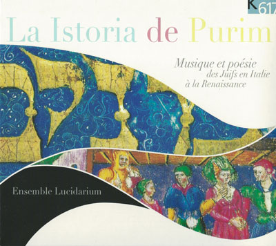 La Istoria de Purim: Music and Poetry of the Jews in Renaissance Italy